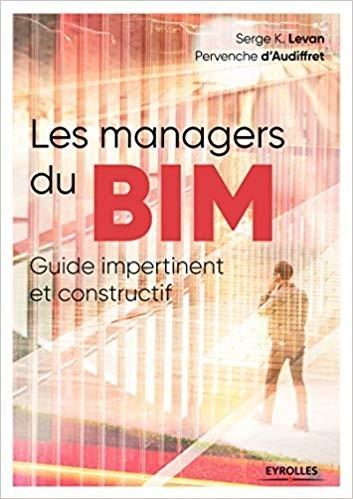 Guide du BIM Manager (Les managers du BIM)
