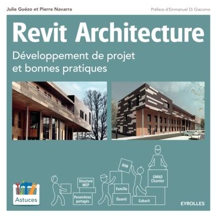 Revit Architecture : Développement de projet et bonnes pratiques