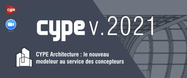 CYPE Architecture : le nouveau modeleur au service des concepteurs