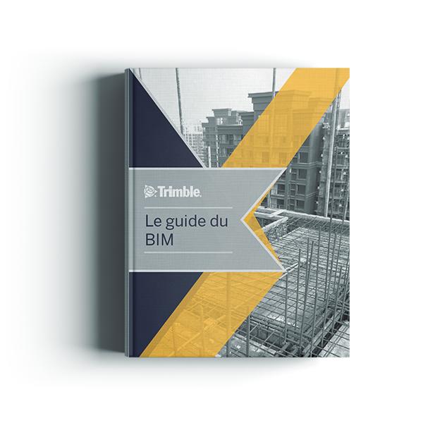 Le guide du BIM : 15 notions essentielles à découvrir