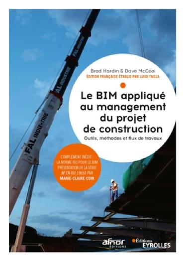 Le BIM appliqué au management du projet de construction : Outils, méthodes et flux de travaux