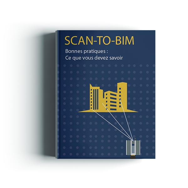 SCAN-TO-BIM : Ce que vous devez savoir (Bonnes pratiques)