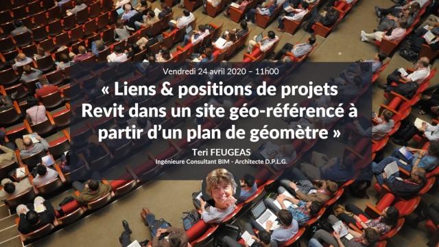 Liens & positions de projets Revit dans un site géo-référencé à partir d'un plan de géomètre avec Téri Feugeas