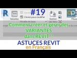 Variantes REVIT : Création et gestion - Comment faire pour créer et présenter des variantes ?