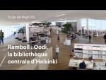 Étude de MagiCAD : Oodi, la bibliothèque centrale d'Helsinki (interview avec Ramboll)