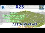 Créer facilement une surface topo + Environnement 3D dans REVIT  en moins de  3 minutes