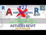 IMPORTER vs LIER DWG dans #REVIT - Comment faire et pourquoi ?