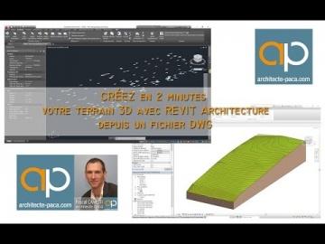 REVIT Tutoriel : Créer un terrain 3D depuis un DWG