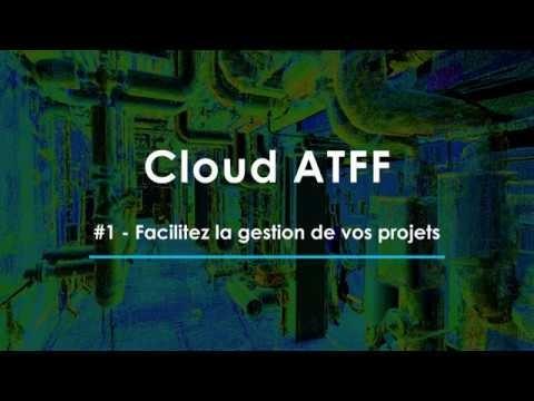 Facilitez la gestion de vos relevés 3D grâce au Cloud ATFF !